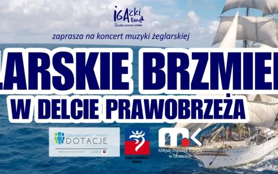 ŻEGLARSKIE BRZMIENIA W DELCIE PRAWOBRZEŻA - koncert zespołu IGA'cki Band